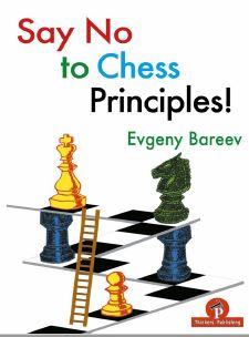 Evgeny Bareev_Say No To Chess Principles PDF+ePub+PGN Noto10