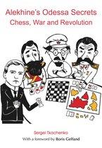 Sergei Tkachenko_Alekhines Odessa Secrets_(PDF+PGN+ePub+Mobi) Ode10