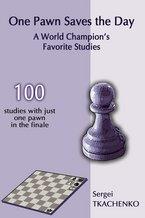 Sergei Tkachenko_One Pawn Saves The Day (PDF+PGN+ePub+Mobi)  Pawn10