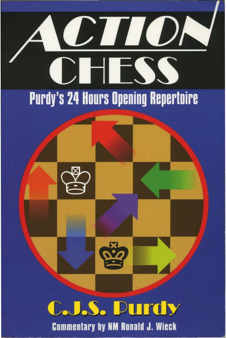 Cecil Purdy_Action Chess: Purdy's 24 Hours Opening Repertoire Purdy10