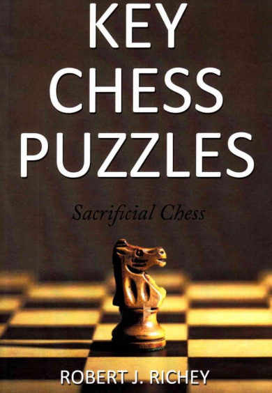 Robert J. Richey_Key Chess Puzzles: Sacrificial Chess Pzz10