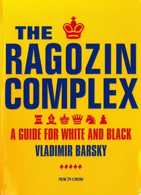 Ragozin Complex_A Guide for White & Black_Vladimir Barsky Ragis10