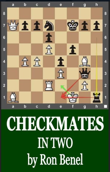 Ron Benel - Checkmates in Two (Chess Training Book 2) Rbb10