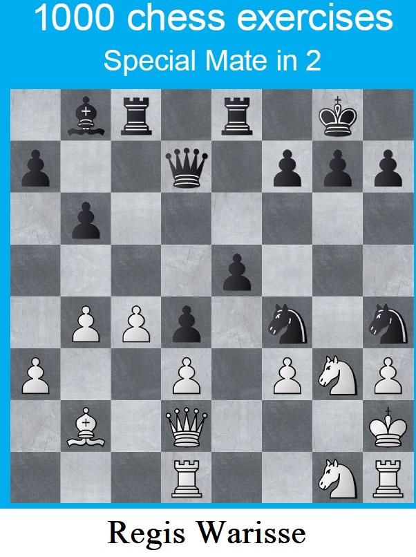 Regis Warisse_1000 chess exercises_special Mates in 2 moves Saddd11