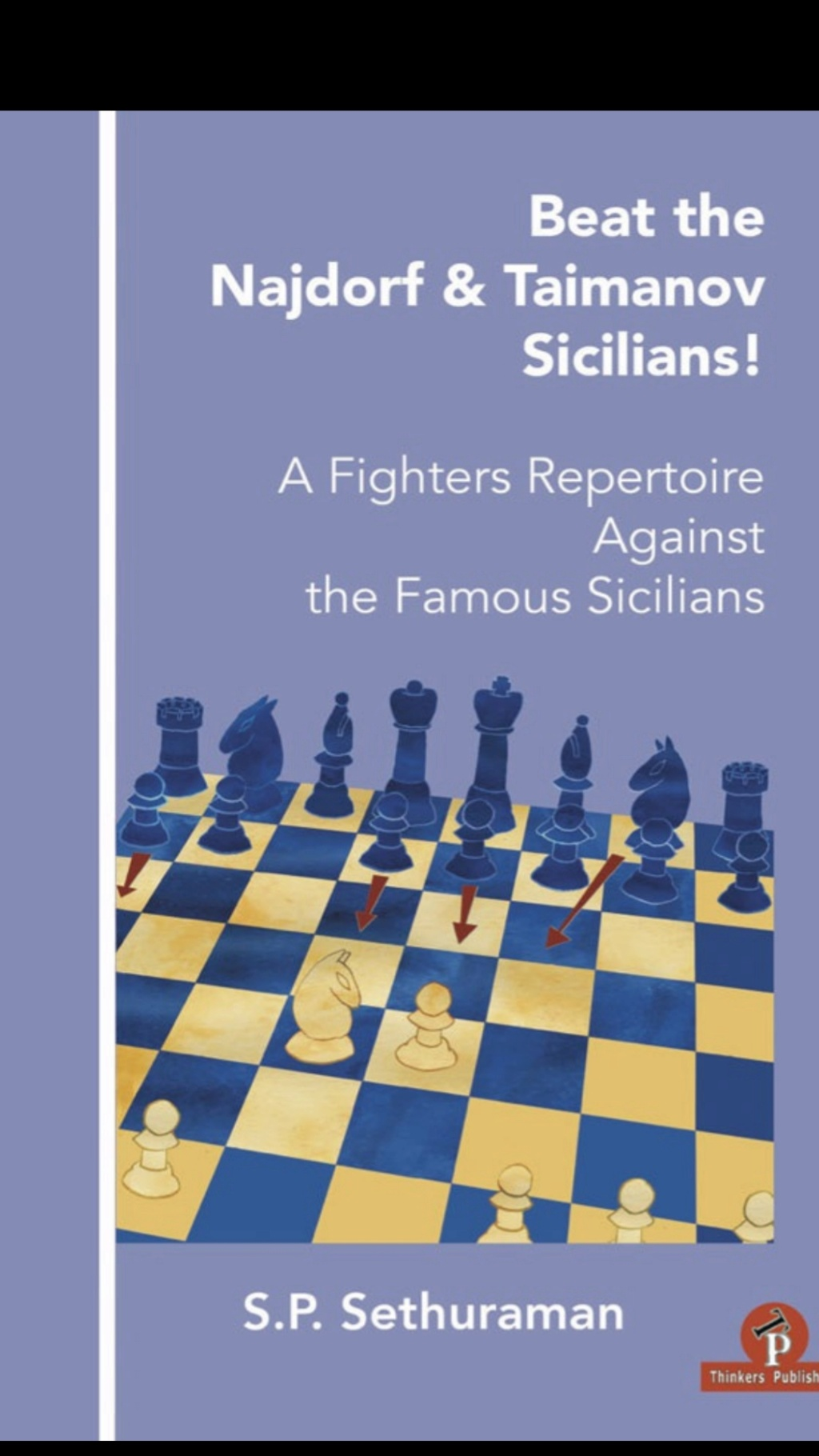 S.P.Sethuraman_Beat Najdorf & Taimanov Sicilians EPub+PDF+PGN Sps10