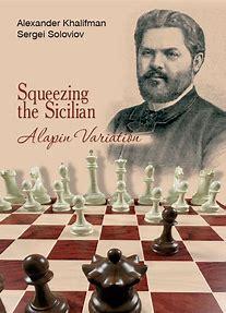 Khalifman & Soloviov_Squeezing the Sicilian Alapin Variation 2020 (PDF+PGN+ePub+Mobi) Squ10