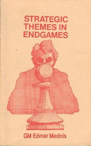 Edmar Mednis_Strategic Themes in Endgames (PDF+PGN) Str10