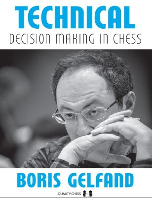 Boris Gelfand_Technical Decision Making in Chess 2020 pdf... Tech10