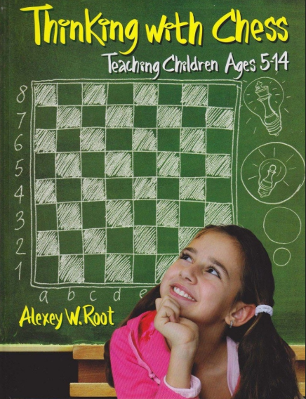 Alexey Root_Thinking with Chess: Teaching Children Ages 5-14 (PDF) Thi10