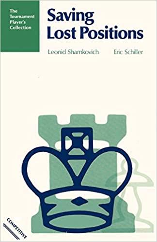 Leonid Shamkovich & EricSchiller_Saving Lost Position PDF+PGN Tibor10