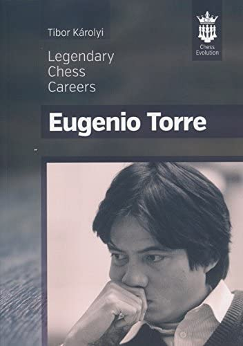 Tibor Karolyi_Legendary chess careers of Eugenio Torre 2016 Torre10