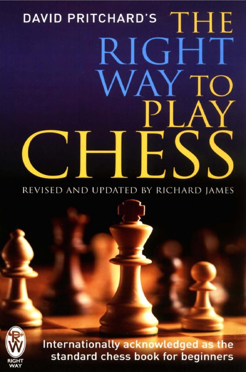 The right way to play chess_David Pritchard Wells11