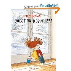Pico Bogue - Tome 3: Question d'équilibre [Roques, Dominique & Dormal, Alexis] 0128