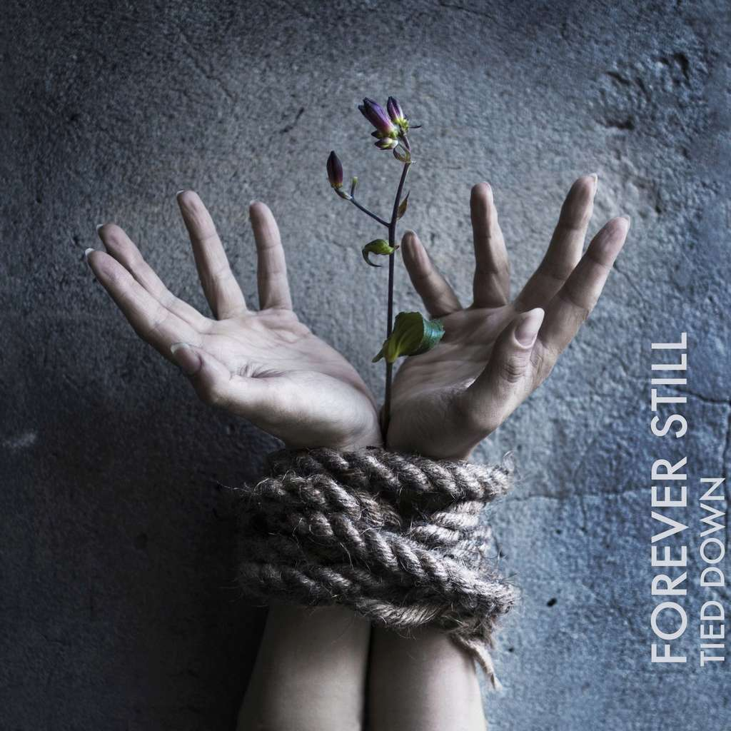FOREVER STILL Tied Down (2016) DANEMARK Front Woman Foreve10