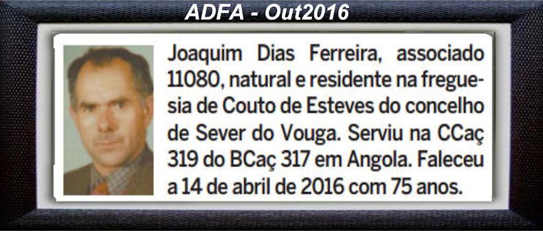 Falecimento de veteranos publicados no Jornal ELO, de Out2016, da ADFA: Joaqui10