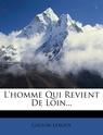 [Leroux, Gaston] L'homme qui revient de loin 71iin610