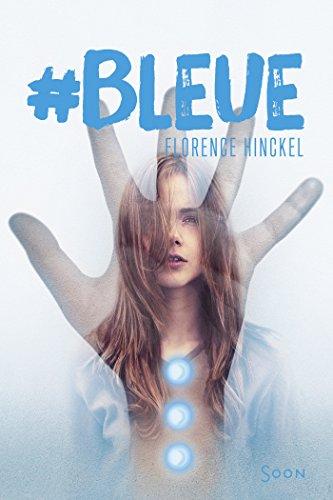 [Hinckel, Florence] #Bleue Bleue10