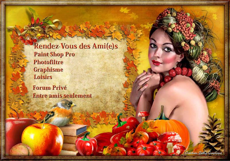 ***Rendez vous des Ami(e)s: Paint Shop Pro,Photofiltre ,tutoriels et défis***
