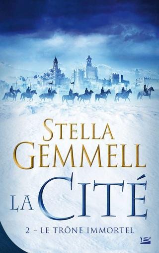 LA CITÉ (Tome 2) LE TRÔNE IMMORTEL de Stella Gemmell 1609-c10