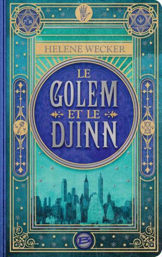 LE GOLEM ET LE DJINN de Helene Wecker 1610-d10
