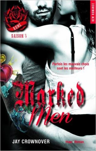 [Jay Crownover] Marked men, tome 3 : Rome Marked10