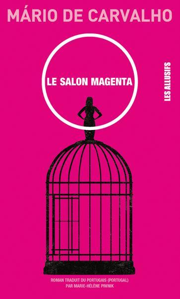 [Carvalho de, Mario] Le salon Magenta 136vle10
