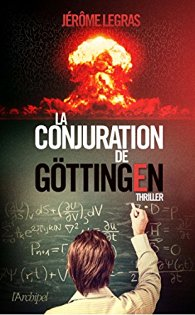 [Legras, Jérôme] La conjuration de Göttingen 51a-e711