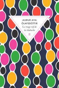 [Olafsdottir, Audur  Ava] Le rouge vif de la rhubarbe  Cvt_le10