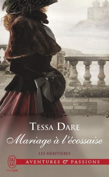 DARE Tessa - LES HÉRITIÈRES - Tome 3 : Mariage à l'écossaise Mariag11