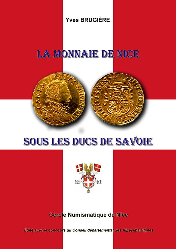 """Nouvel ouvrage """"La Monnaie de Nice sous les Ducs de Savoie"""" ... Premiy11"""