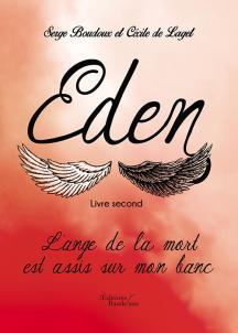 [Editions Baudelaire] Eden - livre second : l'ange de la mort est assis sur mon banc 1777-110