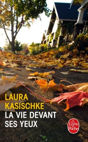 [Kasischke, Laura] La vie devant ses yeux Couv4710