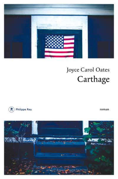[Oates, Joyce Carol] Carthage Cartha11