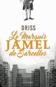 [Driss] Le marquis Jamel de Sarcelles Cvt_ma10