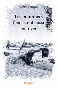 [Françon, Aubry] Les pommiers fleurissent aussi en hiver Pommie10