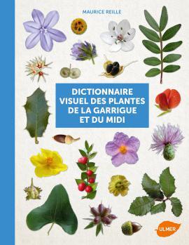 Dictionnaire visuel des plantes de la garrigue et du Midi 14653910