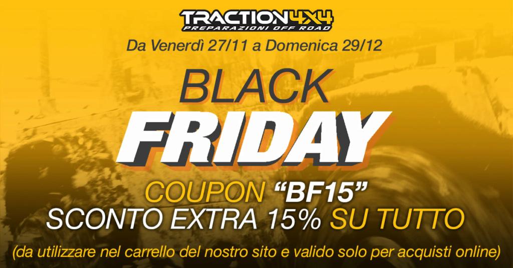 Inizia oggi il BLACK FRIDAY marchiato TRACTION4x4!  12811910