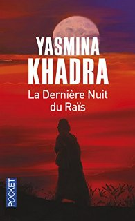 [Khadra, Yasmina] La dernière nuit du Raïs. La_der10