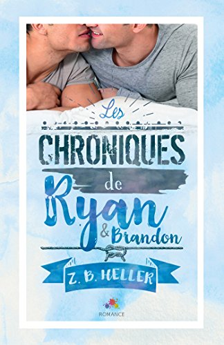 HELLER Z.B. - Les Chroniques de Ryan et Brandon 51px1d10