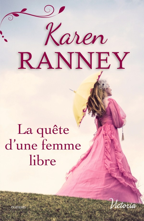 RANNEY Karen - La quête d'une femme libre Ranney10