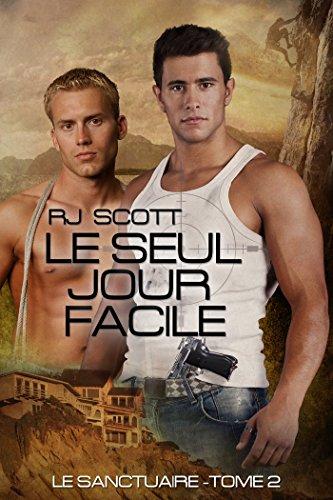 SCOTT RJ - Le Sanctuaire - Tome 2 : Le Seul Jour Facile  Rj_sco10