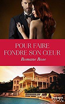 ROSE Romane - Pour faire fondre son coeur Romane10