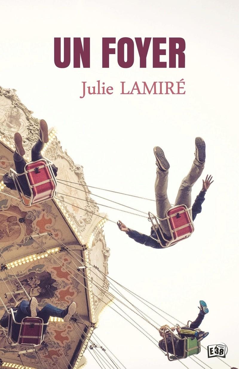 LAMIRE Julie - Un Foyer Un_foy10