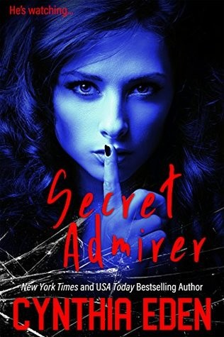 Secret Admirer by Cynthia Eden Secret10