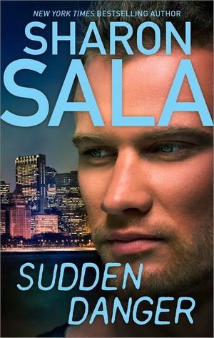 Sharon - Sudden Danger by Sharon Sala Sudden10