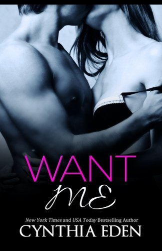 Dark Obsession - Tome 2: Want me by Cynthia Eden Want_m11