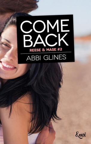 Rosemary Beach - Tome 11 : Come Back (Mase & Reese #2) d'Abbi Glines Abbi_210
