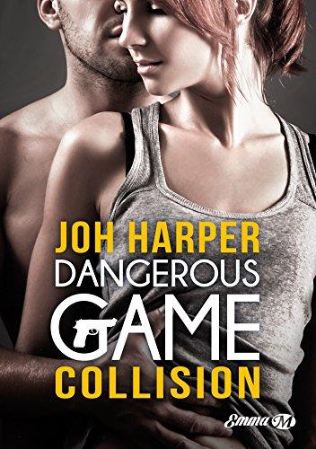 Dangerous Game - Tome 1 : Collision de Joh Harper Danger10