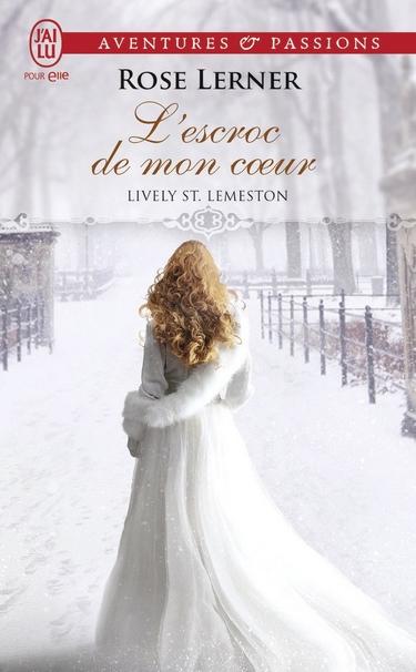 Lively St. Lemeston - Tome 2 : L'Escroc de mon coeur de Rose Lerner L_escr11