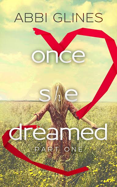 Once She Dreamed - Partie 1 d'Abbi Glines Once_s10